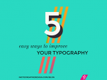 easy ways to improve your typography, improve your typography, how to improve your typography, type tips, typography tips, best web fonts, free font combinations
