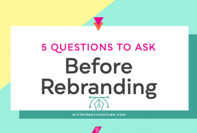 Five Questions to Ask Before Rebranding
