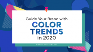 Guide Your Brand with Color Trends in 2020